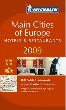 "Restaurant- und Hotelführer MICHELIN  ""Main Cities of Europe 2009"" kommt in den Handel"