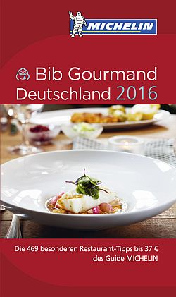 "NEU: Guide MICHELIN ""Bib Gourmand Deutschland 2016"""