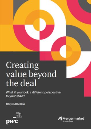 Creating value beyond the deals -PwC and Mergermarket study