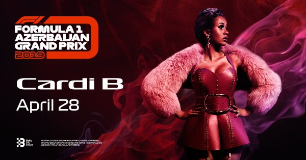 Cardi B To Close Out The FORMULA 1 AZERBAIJAN GRAND PRIX 2019