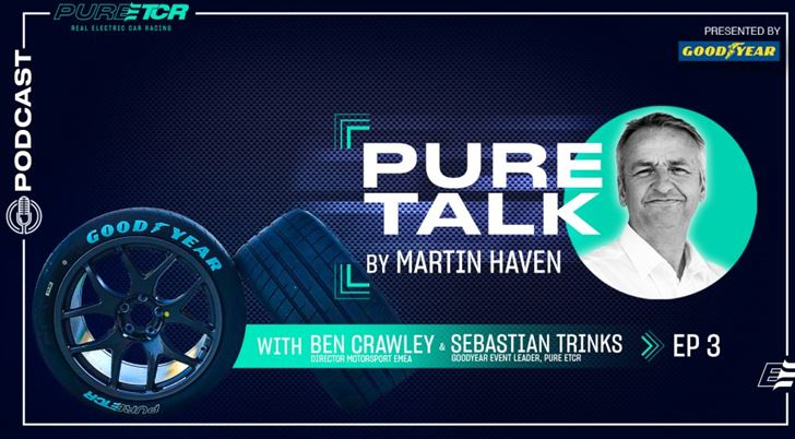 """PURE ETCR is the perfect laboratory for us."" Goodyear's Ben Crawley and Sebastian Trinks guest on PURE TALK"