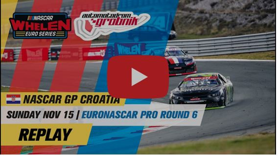 4 Videos full replay from Nascar GP Croatia at Grobnik