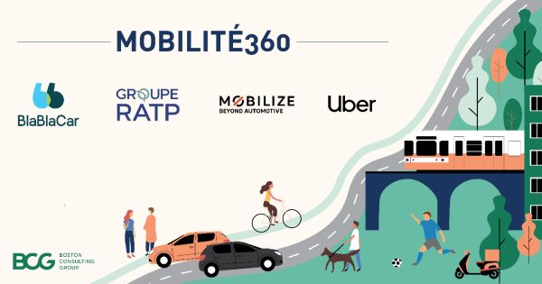 "Uber, Mobilize, RATP and Blablacar join forces for sustainable mobility by launching the ""Mobilité360"" project"